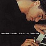 Samuele Bersani L' Oroscopo Speciale