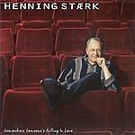 Henning Stærk Somewhere Someone's Falling In Love