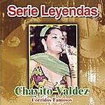 Chayito Valdez Corridos Famosos