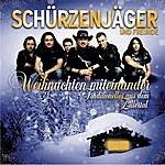 Schürzenjäger Weihnachten Miteinander - Premium Edition