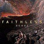 Faithless Bombs (Single)