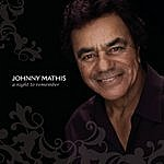 Johnny Mathis A Night To Remember