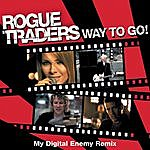 Rogue Traders Way To Go! (Single)