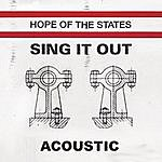Hope Of The States Sing It Out (Single)