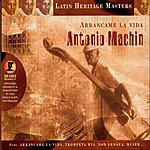 Antonio Machin Arrancame La Vida