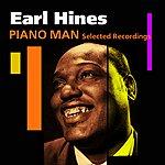 Earl Hines Piano Man(Selected Recordings)