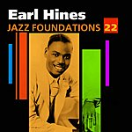 Earl Hines Jazz Foundations Vol. 22