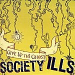 Society Ills Give Up The Ghost