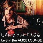 Landon Pigg Live In The Alice Lounge