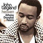 John Legend Heaven (Johnny Douglas Remix)