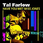 Tal Farlow Have You Met Miss Jones