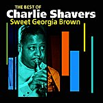 Charlie Shavers Sweet Georgia Brown(The Best Of)