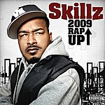 Skillz 2009 Rap Up (Single) (Parental Advisory)
