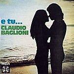 Claudio Baglioni E Tu...