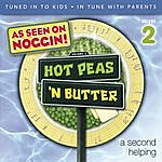 Hot Peas 'N Butter Vol 2. A Second Helping