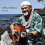 Cyril Pahinui He'eia