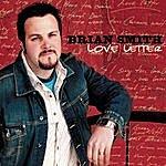 Brian Smith Love Letter