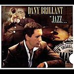 Dany Brillant Jazz... A La Nouvelle Orleans