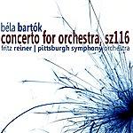 Fritz Reiner Bartók: Concerto For Orchestra, Sz116