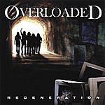 Overloaded Regeneration
