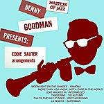 Benny Goodman & His Orchestra Benny Goodman Presents Eddie Sauter Arrangements