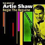 Artie Shaw Begin The Beguine(The Best Of)