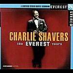 Charlie Shavers The Everest Years