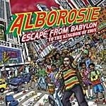Alborosie Escape From Babylon To The Kingdom Of Zion