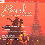 Philip Fowke Piano Concertos/Valses Sentimentales/La Valse