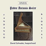 David Schrader Soler: Keyboard Sonatas / Fandango, Vol. 1
