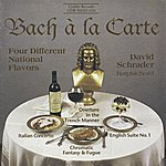 David Schrader Bach, J.s.: Italian Concerto / English Suite No. 1 / Overture In The French Manner