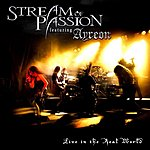 Stream Of Passion Live In The Real World