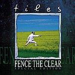 Tiles Fence The Clear (Bonus Tracks)