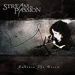 Stream Of Passion Embrace The Storm