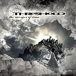 Threshold The Ravages Of Time - The Best Of Threshold