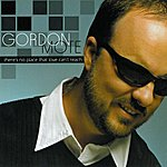 Gordon Mote There's No Place Love Can't Reach