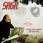 Saga Worlds Apart Revisited