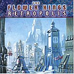 The Flower Kings Retropolis