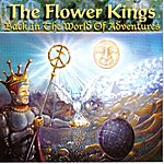 The Flower Kings Back In The World Of Adventures