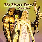 The Flower Kings Adam + Eve