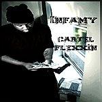 Infamy Cartel Flexxin (Single)