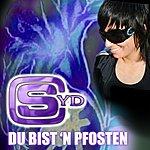 Syd Du Bist 'n Pfosten (Single)
