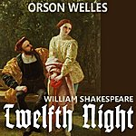 William Shakespeare Shakespeare: Twelfth Night