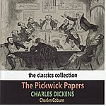 Charles Dickens Charles Dickens: The Pickwick Papers