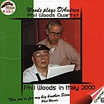 Phil Woods Woods Plays D'andrea