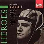 Beniamino Gigli Heroes: Beniamino Gigli