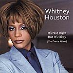 Whitney Houston Dance Vault Remixes - It's Not Right But It's Okay