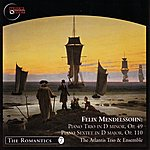 Atlantis Felix Mendelssohn - Piano Trio/Piano Sextet - The Atlantis Trio & Ensemble