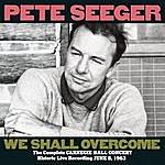Pete Seeger The Complete Carnegie Hall Concert, June 8, 1963