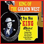 Pee Wee King King Of The Golden West